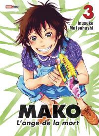 Mako, l'ange de la mort. Volume 3