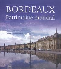 Bordeaux, patrimoine mondial. Volume 3, La ville monumentale