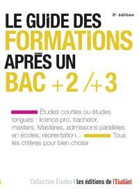 Le guide des formations après un bac +2, +3