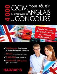 4.000 QCM pour réussir les épreuves d'anglais aux concours : spécial concours des grandes écoles de commerce et d'ingénieurs