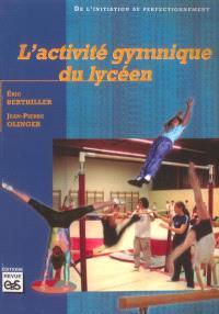L'activité gymnique du lycéen