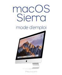 Mac OS Sierra : mode d'emploi