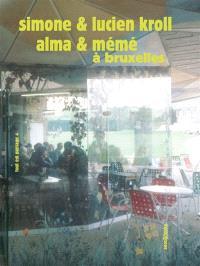Tout est paysage. Volume 4, Alma & la Mémé à Bruxelles