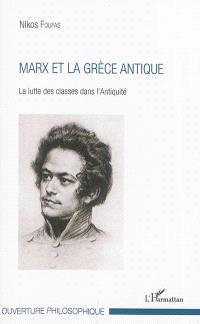 Marx et la Grèce antique : la lutte des classes dans l'Antiquité