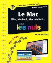 Le Mac : iMac, MacBook, Mac mini & pro pour les nuls