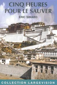 Cinq heures pour le sauver : Pékin : une médaille d'or pour le Tibet ?