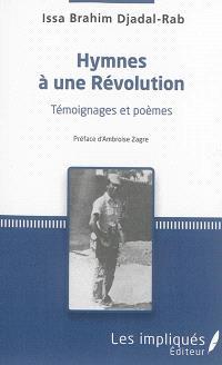Hymnes à une révolution : témoignages et poèmes