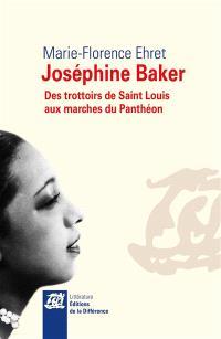 Joséphine Baker : des trottoirs de Saint-Louis aux marches du Panthéon