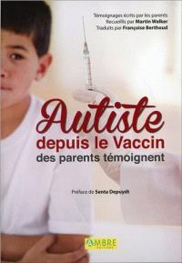 Autiste depuis le vaccin : des parents témoignent