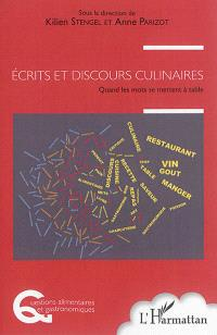 Ecrits et discours culinaires : quand les mots se mettent à table