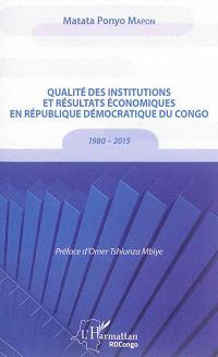 Qualité des institutions et résultats économiques en République démocratique du Congo : 1980-2015