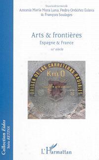 Arts & frontières : Espagne & France : XXe siècle