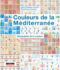 Couleurs de la Méditerranée : géographie de la couleur