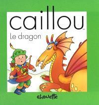 Caillou  : Le dragon