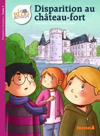 Le blog des rosiers. Volume 4, Disparition au château fort