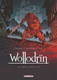 Wollodrïn, Volume 8, Les flammes de Wffnïr. Volume 2