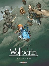 Wollodrïn : les flammes de Wffnïr : tomes 7 et 8