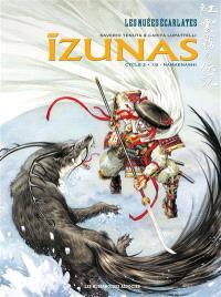 Izunas : la légende des nuées écarlates : cycle 2. Volume 1, Namaenashi