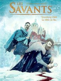 Les savants. Volume 2, Uraniborg, 1594 : la bête de l'île