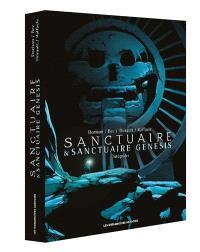 Sanctuaire & Sanctuaire genesis : intégrales