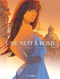 Une nuit à Rome : intégrale