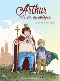 Arthur ou La vie de château