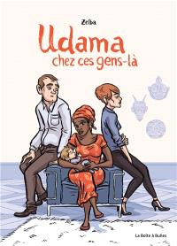Udama : chez ces gens-là
