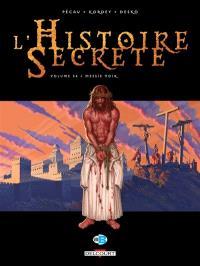 L'histoire secrète. Volume 34, Messie noir