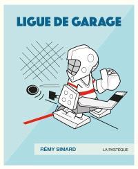 Ligue de garage