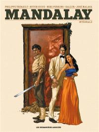 Mandalay : intégrale