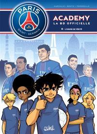 Paris Saint-Germain Academy : la BD officielle. Volume 8, L'heure de vérité