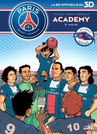 Paris Saint-Germain Academy : la BD officielle en 3D. Volume 2, Rivalités