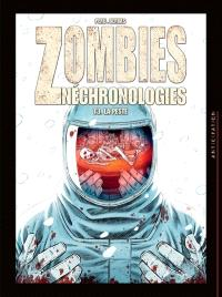 Zombies néchronologies. Volume 3, La peste