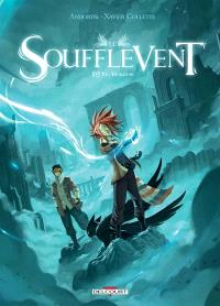 Le soufflevent. Volume 4, Ys-Horizon