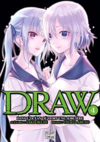Draw : dans l'océan où dort une sorcière. Volume 4