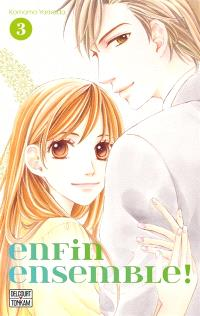Enfin ensemble !. Volume 3