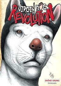 Virgin dog revolution. Volume 2