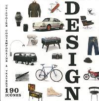Design : l'histoire contemporaine à travers 190 icônes