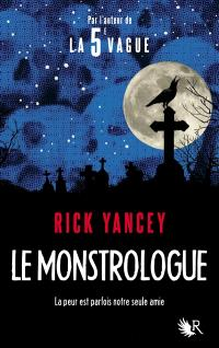 Le monstrologue. Volume 1