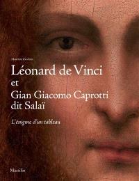 Léonard de Vinci et Gian Giacomo Caprotti dit Salaï : l'énigme d'un tableau