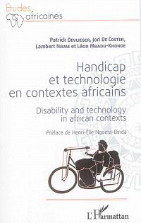 Handicap et technologie en contextes africains = Disability and technology in African contexts