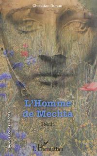 L'homme de Mechta : récit