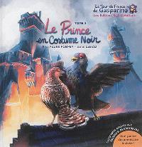 Le tour de France de Gasparino. Volume 2, Le prince en costume noir