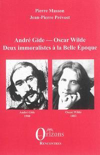 André Gide, Oscar Wilde : deux immoralistes à la Belle Epoque