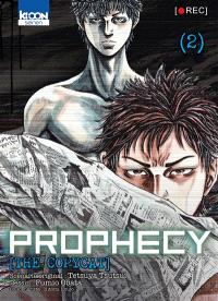 Prophecy, the copycat. Volume 2