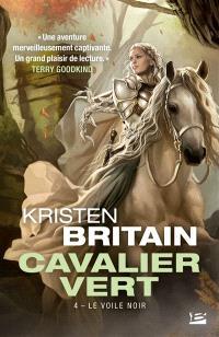 Cavalier vert. Volume 4, Le voile noir
