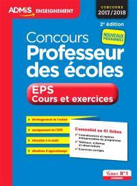 Concours professeur des écoles : EPS, cours et exercices : concours 2017-2018, nouveaux programmes