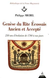 Genèse du rite écossais ancien et accepté : 250 ans d'évolution de 1760 à nos jours