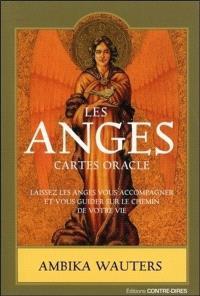 Les anges : cartes oracle : laissez les anges vous accompagner et vous guider sur le chemin de votre vie
