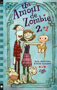 Un amour de zombie. Volume 2, Un amour de Zombie 2+1